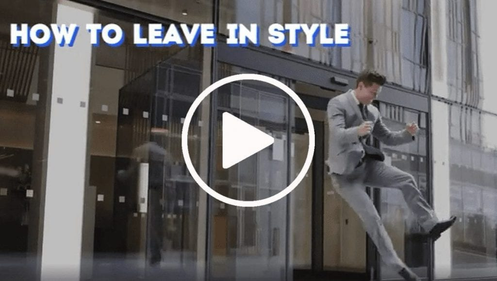 How to leave in style video cover photo