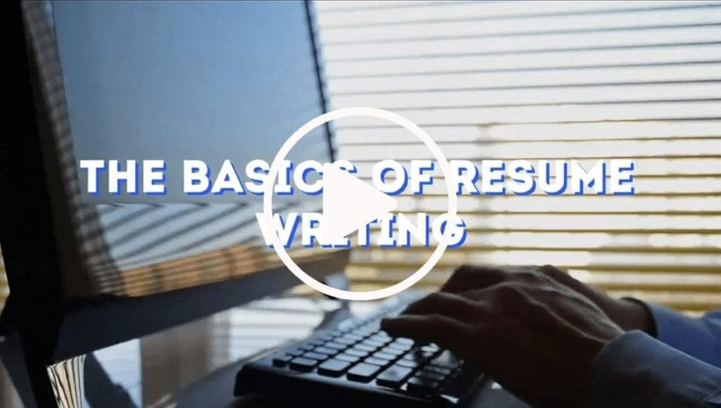 The Basics of Resume Writing with Video Cover Photo