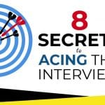 8 Secrets to Acing the Interview Info-graphic