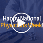 National Physicians Week